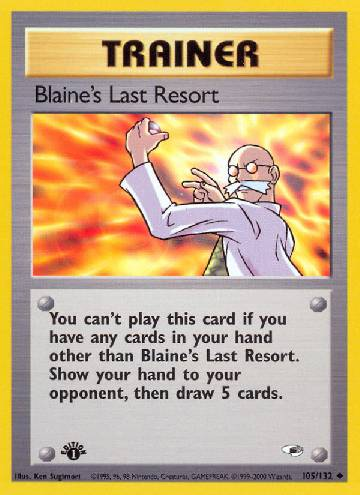 Blaine's Last Resort (#105/132)