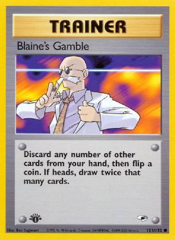 Blaine's Gamble (#121/132)