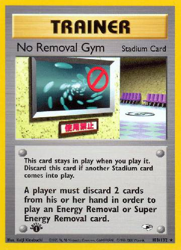 No Removal Gym (#103/132)
